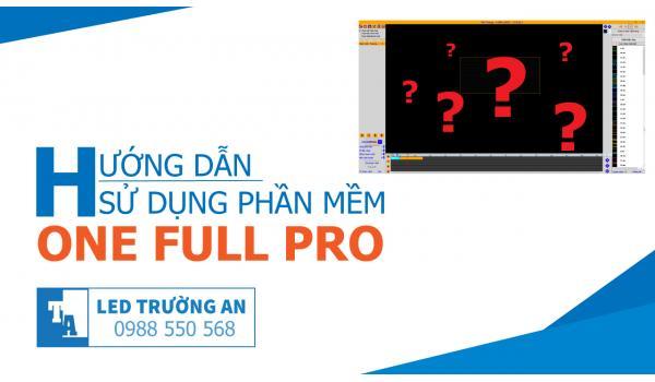 Hướng dẫn cài đặt và lập trình hiệu ứng phần mềm One Full Pro