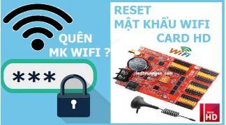 Quên Mật Khẩu WIFI mạch led ma trận HD - Cách Reset Card HD