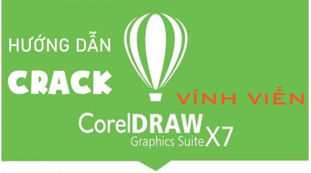 Phần mềm Corel x7 Full crack - Hướng dẫn cài đặt chi tiết